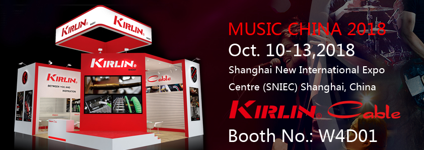 MUSIC CHINA 2018 KIRLIN BOOTH W4D01