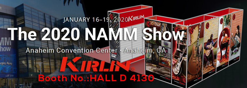 The NAMM SHOW 2020 Kirlin Cable Booth No.HALL D 4130